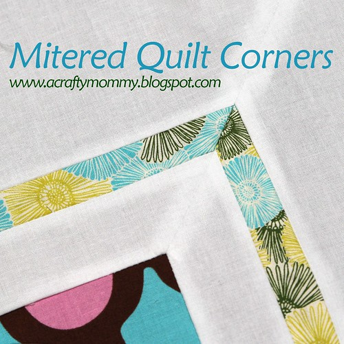 STITCHED By Crystal: Tutorial: Mitered Quilt Corners