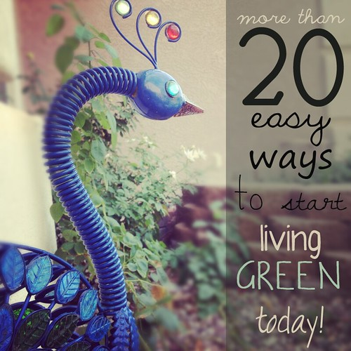 20 ways to live greener by Heather Says
