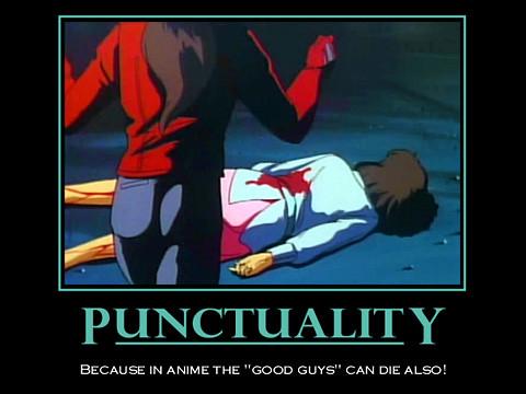 Punctuality some demotivator memes for fans of bubblegum c