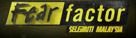 Senarai Peserta Fear Factor Selebriti Malaysia