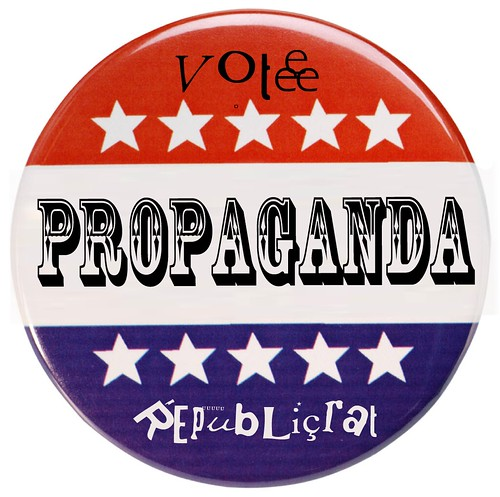 PROPGANDA CAMPAIGN BUTTON by Colonel Flick