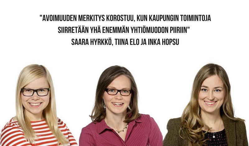 Saara Hyrkkö, Tiina Elo ja Inka Hopsu vaativat läpinäkyvyyttä Espoon omistamien osakeyhtiöiden toimintaan