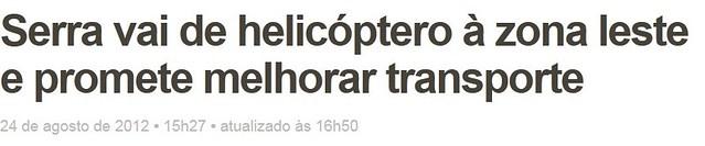 Serra vai de helicóptero à zona leste e promete melhorar transporte