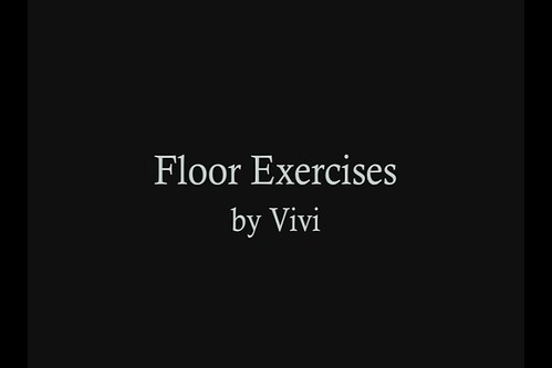 Floor Exercises by Vivi
