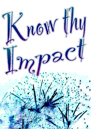 "Educational Postcard:  ""Know Thy Impact"""