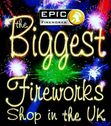 Epic Fireworks - The Biggest Fireworks Shop In The UK