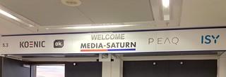 Welcome Media-Saturn (KOENIC ok. PEAG ISY) auf der IFA in Berlin