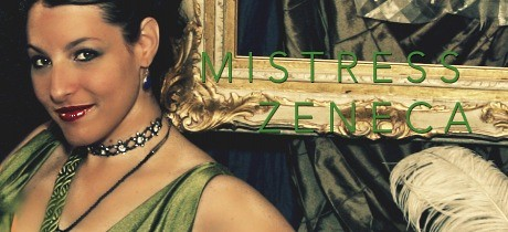 Your Hostess - Mistress Zeneca