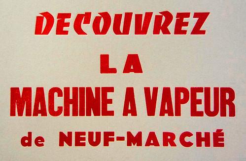 Découvrez la machine à vapeur de Neuf-Marché