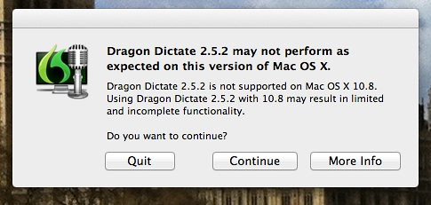 Dragon Dictate 2.5.2 is not supported on Mac OS X 10.8. by stevegarfield