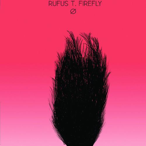 RUFUS T. FIREFLY: Ø (Autoproducido 2012)
