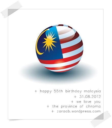 Happy 55th Birthday Malaysia