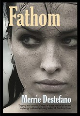 October 1st 2012                    Fathom by Merrie Destefano