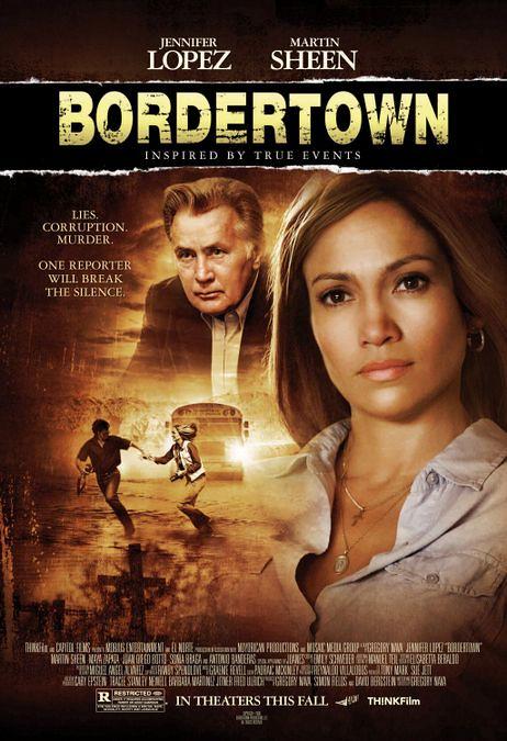 Bordertown ... pertaruh Jennifer Lopez sebagai watak utama