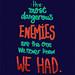 Enemies by eugeniaclara