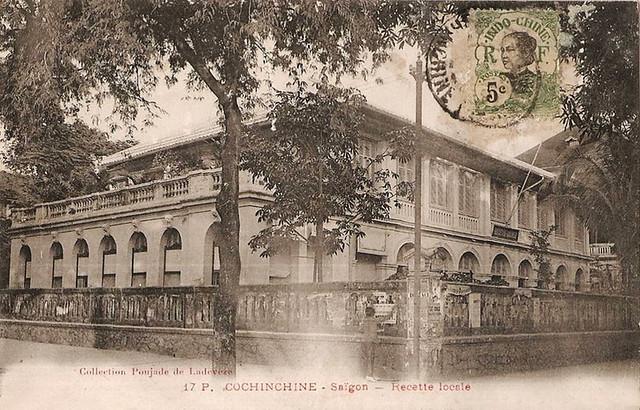 Cochinchine - Saigon - Recette locale (Trước 1975 là trụ sở Bộ Nội Vụ)