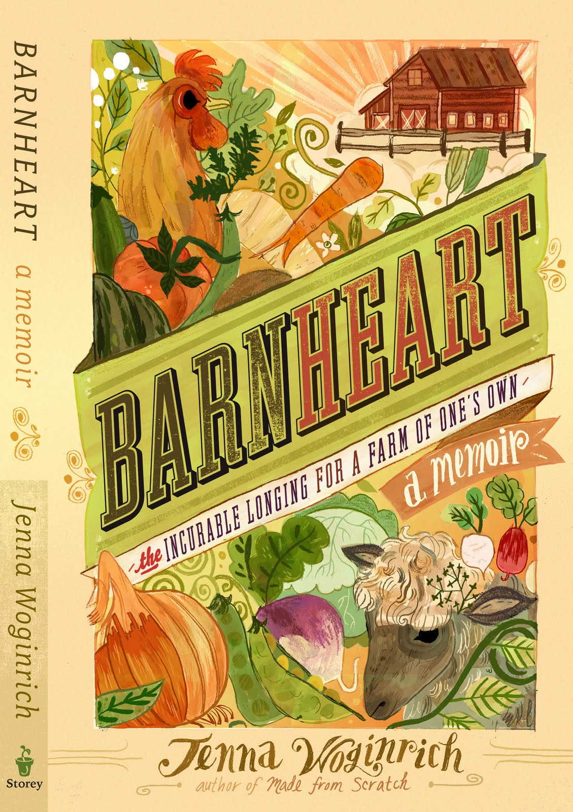 Barnheart: The Incurable Longing for a Farm of One's Own by Jenna Wogirich