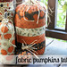 fabric pumpkins tutorial.
