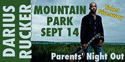 Parents' Night Out: Darius Rucker at Mountain Park