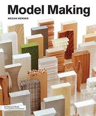 Model Making (Architecture Briefs)