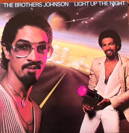 Brothers Johnson Light+Up+The+Night LP