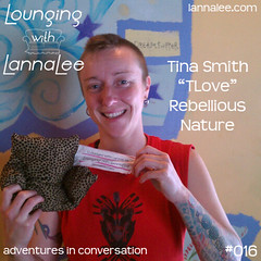 http://lannalee.com/2012/07/05/016-tina-smith-tlove-rebellious-nature/