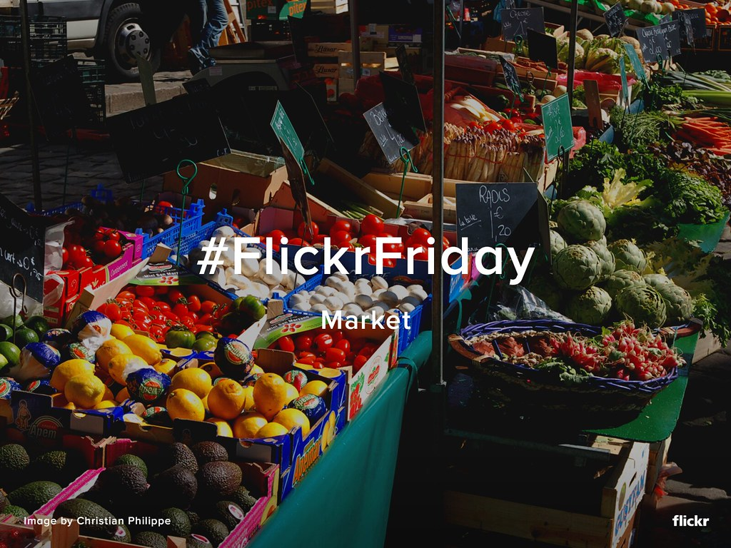 Flickr Friday - Market