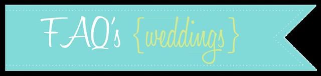 b_FAQs weddings