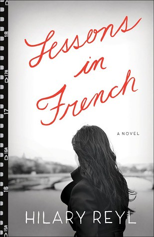 Lessons in French - Hilary Reyl