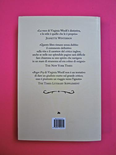 Virginia Woolf, Roger Fry. elliot 2012. [responsabilità grafica non indicata]; alla copertina: Ritratto di Roger Fry, di Vanessa Bell. Quarta di copertina (part.), 2