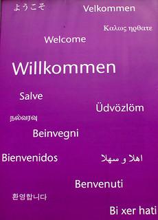 Willkommen Welcome Benvenuti Beinvegni Salve Bienvenidos