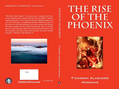 The Rise of the Phoenix (C) Authored by Tadaram Maradas by Tadaram Alasadro Maradas