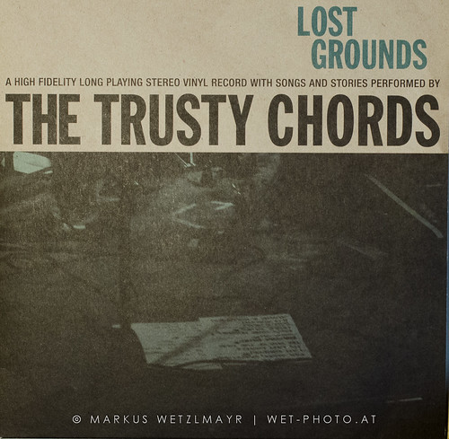 """THE TRUSTY CHORDS - """"Lost Grounds"""""""