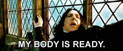 Snape My Body Is Ready | Flickr - Photo Sharing!