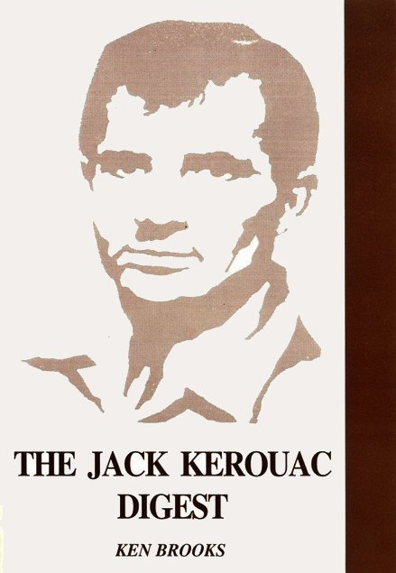 Jack Kerouac Digest Ken Brooks