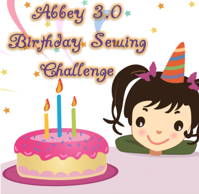 Abbey 3.0 Birthday Sewing Challenge