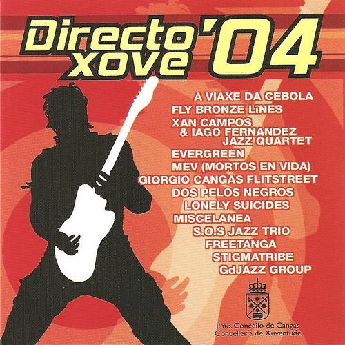 Directo Xove '04