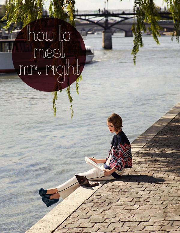 Ask Lauren: How Do I Meet Mr. Right?