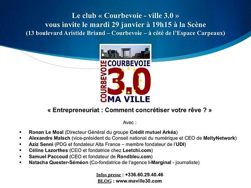 """Réunion Courbevoie 3.0 (mardi 29 janvier 19h15) - """"L'Entrepreneuriat : Comment concrétiser votre rêve ?"""""""