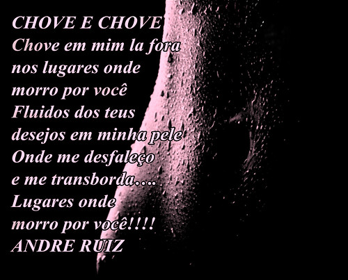 CHOVE E CHOVE!!! by amigos do poeta