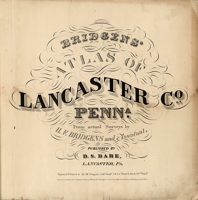 Bridgens' Atlas Of Lancaster Co., Penna 1864