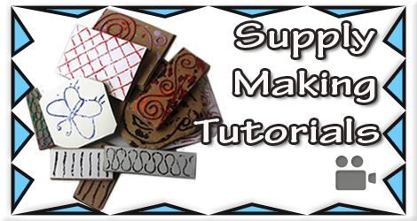Click To View My Supply Making Tutorials