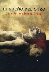 Juan Jacinto Muñoz Rengel, El sueño del otro