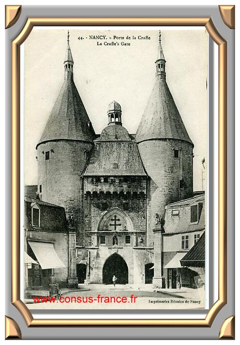 44. - NANCY. - Porte de la Craffe -70-150
