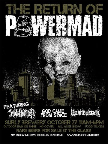 10/27/12 Powermad/ Wolvhammer/ We Are Legion/ God Came From Space @ Surly Brewery, Brooklyn Center, MN