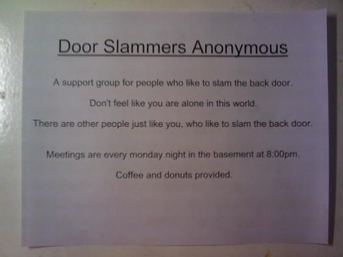 Slamming doors some people routinely slam behind