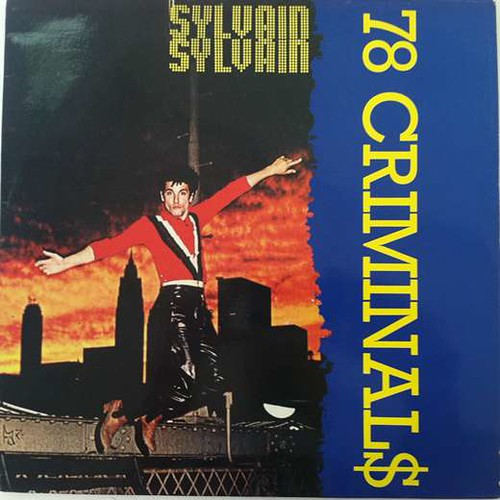 Sylvain Sylvain 78 Criminals (1985)