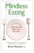 Image of book Mindless Eating -- Why We Eat More Than We Think