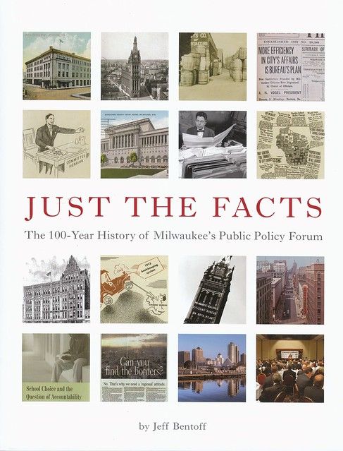 Just the Facts: The 100-Year History of Milwaukee's Public Policy Forum