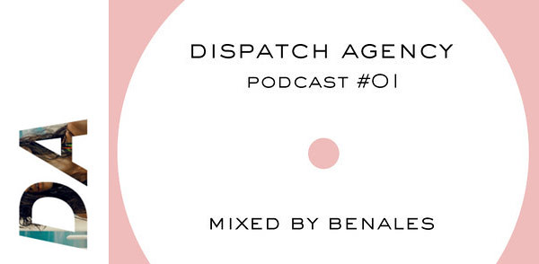 Dispatch Agency Podcast 01 – Benales